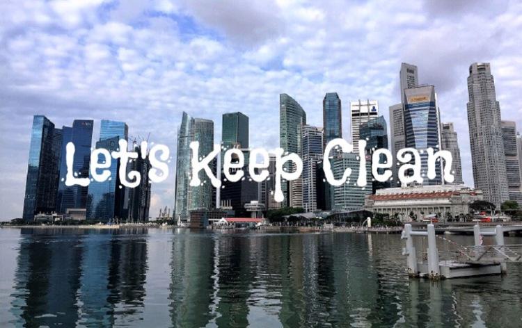 Singapore Cityscape - Let's Keep Clean