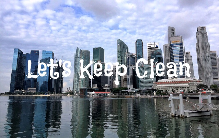 Singapore Cityscape - Let's Keep Clean
